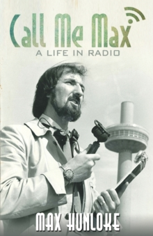 Call Me Max - A Life in Radio, Paperback Book