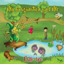 My Imagination and Me, Paperback Book