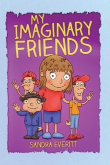 My Imaginary Friends, Hardback Book