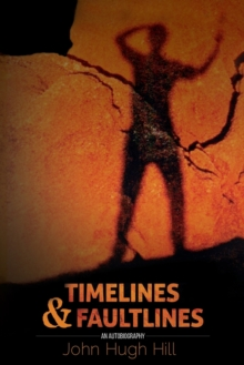 Time Lines and Fault Lines - An Autobiography, Paperback / softback Book