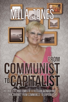 From Communist to Capitalist, Hardback Book