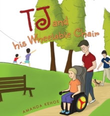 TJ and His Wheelable Chair, Paperback Book