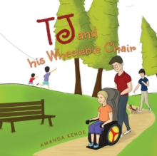 TJ and His Wheelable Chair, Hardback Book