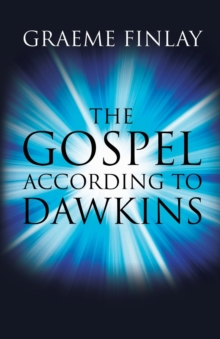 The Gospel According to Dawkins, Paperback Book