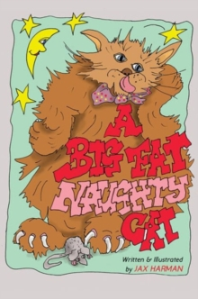 A Big Fat Naughty Cat, Hardback Book