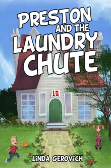 Preston and the Laundry Chute, Hardback Book