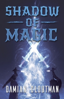 Shadow of Magic, Hardback Book