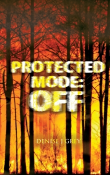 Protected Mode: Off, Paperback Book