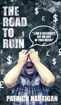 The Road to Ruin, Paperback Book