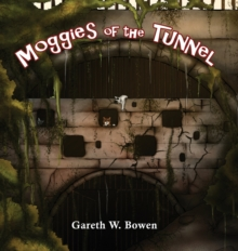 Moggies of the Tunnel, Hardback Book