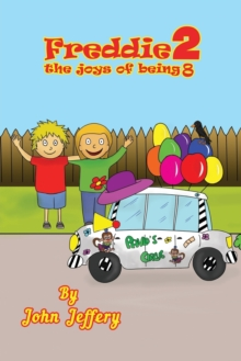 Freddie, The Joys of Being 8, Paperback Book
