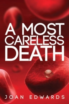 A Most Careless Death, Hardback Book