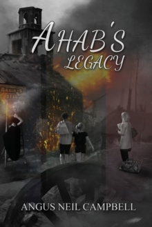 Ahab's Legacy, Paperback Book