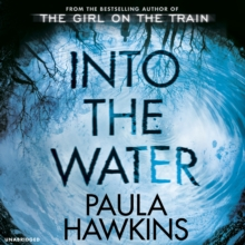 Into the Water : The Sunday Times Bestseller, CD-Audio Book