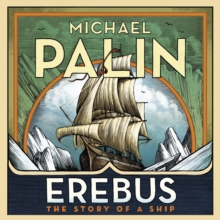 Erebus: The Story of a Ship, CD-Audio Book