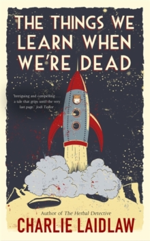 The Things We Learn When We're Dead, Paperback / softback Book