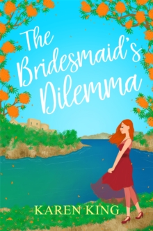 The Bridesmaid's Dilemma, Paperback Book