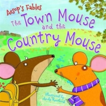 Aesop's Fables The Town Mouse and the Country Mouse, Paperback / softback Book