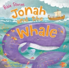 Bible Stories: Jonah and the Whale, Paperback Book