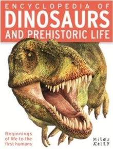 ENCYCLOPEDIA OF DINOSAURS AND PREHISTOR, Paperback Book