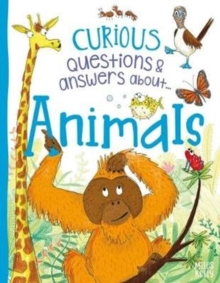 Curious Questions & Answers About Animals, Hardback Book