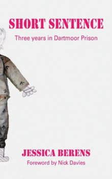 Short Sentence : Three Years in Dartmoor Prison, Paperback Book