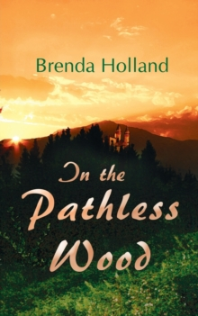 In the Pathless Wood, Paperback Book