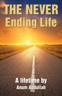 The Never Ending Life, Paperback Book