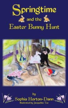 Springtime and the Easter Bunny Hunt, Hardback Book