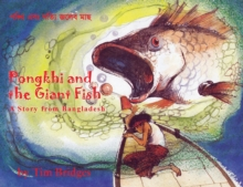 Pongkhi and the Giant Fish : A Story from Bangladesh, Paperback Book