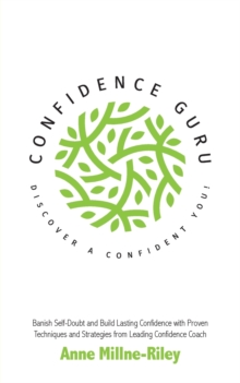 Confidence Guru - Discover a Confident You!, Paperback / softback Book
