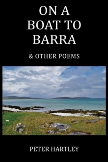 On a Boat to Barra & Other Poems, Paperback / softback Book