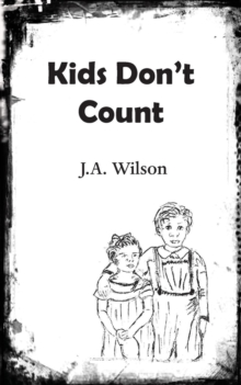 Kids Don't Count, Paperback / softback Book