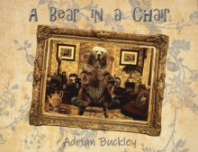 A Bear in a Chair, Paperback / softback Book