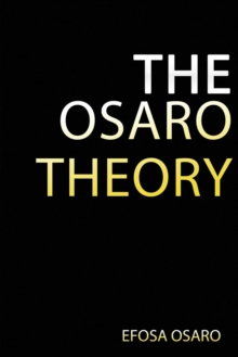 The Osaro Theory : Emotional Reservoir, Paperback / softback Book