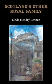 Scotland's Other Royal Family, Paperback / softback Book