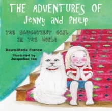 The Adventures of Jenny and Philip : The Naughtiest Girl in the World, Paperback Book