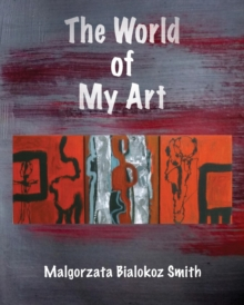 The World of My Art, Paperback Book