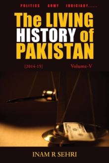 The Living History of Pakistan (2014-2015) : Volume V, Paperback Book