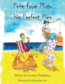 Pete from Pluto and His Perfect Pies, Paperback / softback Book