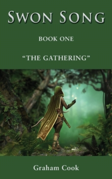 Swon Song : The Gathering (Book 1), Paperback Book