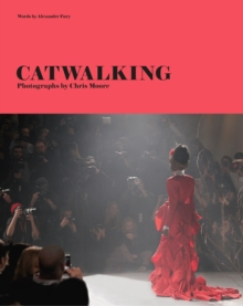 Catwalking : The Life and Work of Chris Moore, Hardback Book