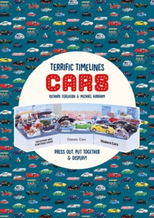 Terrific Timelines: Cars : Press out, put together and display!, Paperback / softback Book