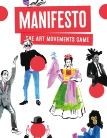 Manifesto! : An Art Movements Card Game, Cards Book