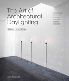 The Art of Architectural Daylighting, Hardback Book
