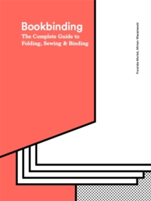 The Bookbinding Bible, Hardback Book