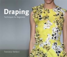 Draping:Techniques for Beginners : Techniques for Beginners, Paperback / softback Book