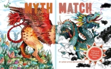Myth Match : A Fantastical Flipbook of Extraordinary Beasts, Hardback Book