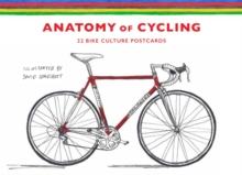 The Anatomy of Cycling : 22 Bike Culture Postcards, Cards Book