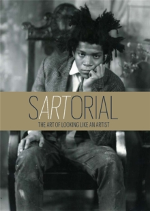 sARTorial: The Art of Looking Like an Artist:The Art of Looking L, Hardback Book